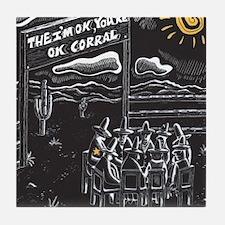 The I'm OK You're OK Corral Tile Coaster