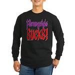 Fibromyalgia Sucks! Long Sleeve Dark T-Shirt