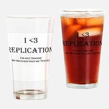 I <3 Replication Drinking Glass
