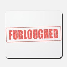 Furloughed Stamp Mousepad