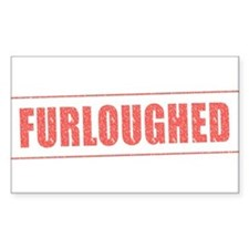 Furloughed Stamp Decal