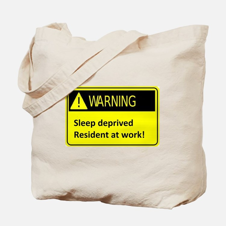 Ssleep deprived resident at work Tote Bag