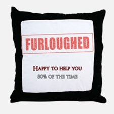 Happy to help, 80% of the time Throw Pillow