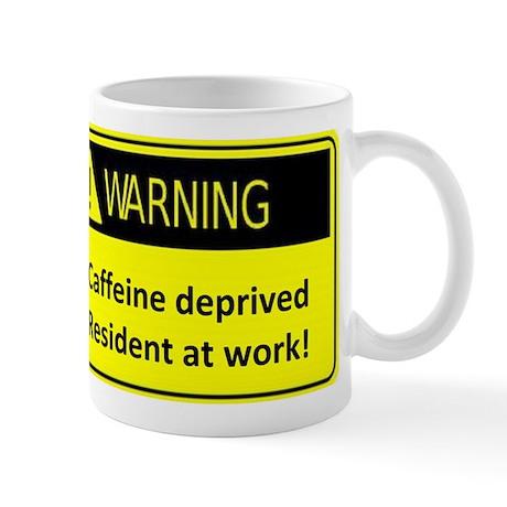 Caffeine deprived resident at work Mug