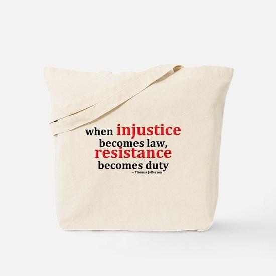 Injustice Resistance Tote Bag