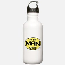 To The Man Cave! Water Bottle