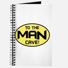 To The Man Cave! Journal