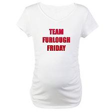 Team Furlough Friday Shirt