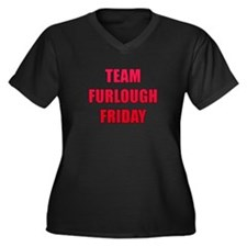 Team Furlough Friday Plus Size T-Shirt