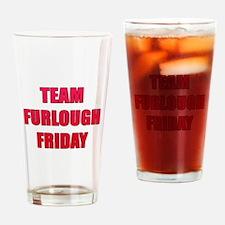 Team Furlough Friday Drinking Glass
