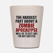 Zombie Apocalypse Shot Glass