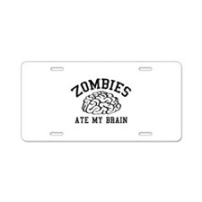 Zombies Ate My Brain Aluminum License Plate