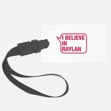 I Believe In Raylan Luggage Tag