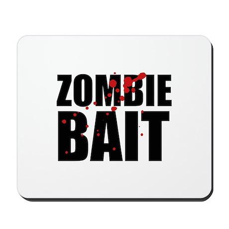Zombie Bait Mousepad