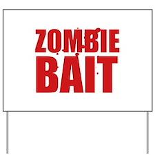 Zombie Bait Yard Sign
