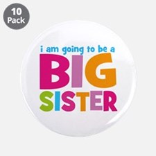 "Big Sister Personalized 3.5"" Button (10 pack)"