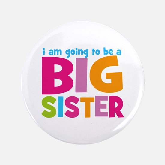 """Big Sister Personalized 3.5"""" Button"""