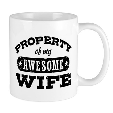 Property Of My Awesome Wife Mug