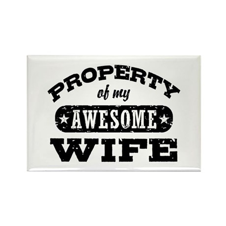 Property Of My Awesome Wife Rectangle Magnet