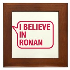 I Believe In Ronan Framed Tile