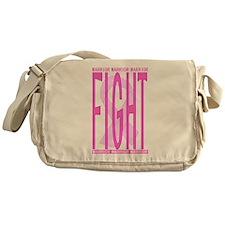 Fight Cancer Fight Pink Messenger Bag