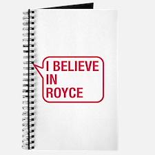 I Believe In Royce Journal