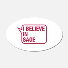 I Believe In Sage Wall Decal