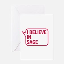 I Believe In Sage Greeting Card