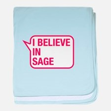 I Believe In Sage baby blanket