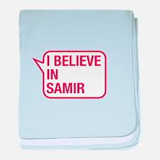 I Believe In Samir baby blanket