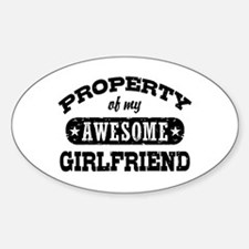 Property Of My Awesome Girlfriend Sticker (Oval)