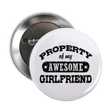 "Property Of My Awesome Girlfriend 2.25"" Button"