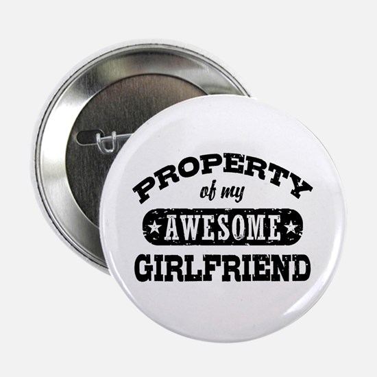 """Property Of My Awesome Girlfriend 2.25"""" Button"""