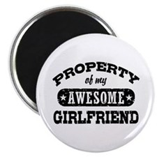 Property Of My Awesome Girlfriend Magnet
