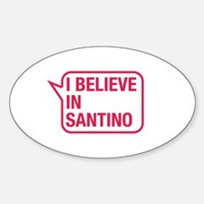 I Believe In Santino Decal