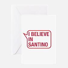 I Believe In Santino Greeting Card