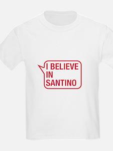 I Believe In Santino T-Shirt
