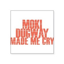 Moki Dugway Made Me Cry Sticker