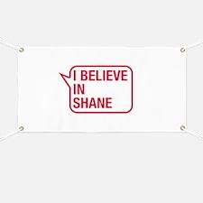 I Believe In Shane Banner