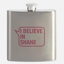 I Believe In Shane Flask
