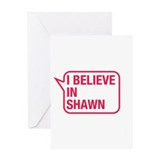 I Believe In Shawn Greeting Card