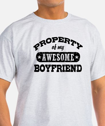 Property Of My Awesome Boyfriend T-Shirt