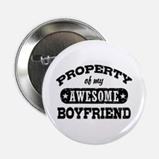 "Property Of My Awesome Boyfriend 2.25"" Button"