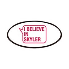 I Believe In Skyler Patches