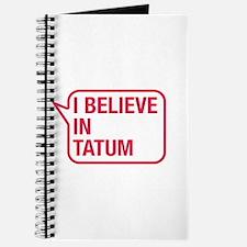I Believe In Tatum Journal