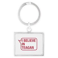 I Believe In Teagan Keychains