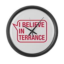 I Believe In Terrance Large Wall Clock