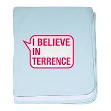 I Believe In Terrence baby blanket