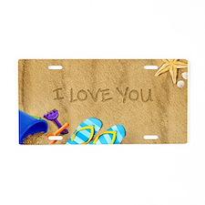 Beach I Love You Aluminum License Plate