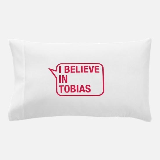 I Believe In Tobias Pillow Case
